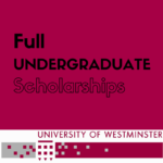 Full International Undergraduate Scholarships, University of Westminster