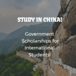 Chinese Government Bilateral Scholarships for International Students
