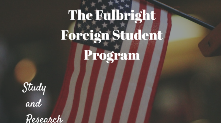 Fulbright Program for Foreign Students