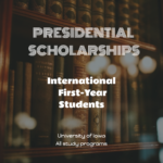 University of Iowa – Presidential Scholarships for International First-Year Students