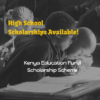 Kenya Education Fund – High School Scholarships