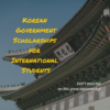 Korean Government Scholarship Program
