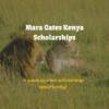 Mara Gates Safaris Kenya Scholarship