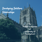 Developing Solutions Masters Scholarships – University of Nottingham