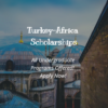 Turkey – Africa Undergraduate Scholarship Program