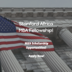 Stanford GSB – Stanford Africa MBA Fellowship