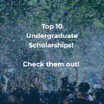 Top 10 Undergraduate Scholarships for 2018-19