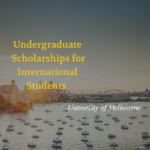Melbourne International Undergraduate Scholarships
