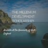 Millennium Development Scholarship at UWE